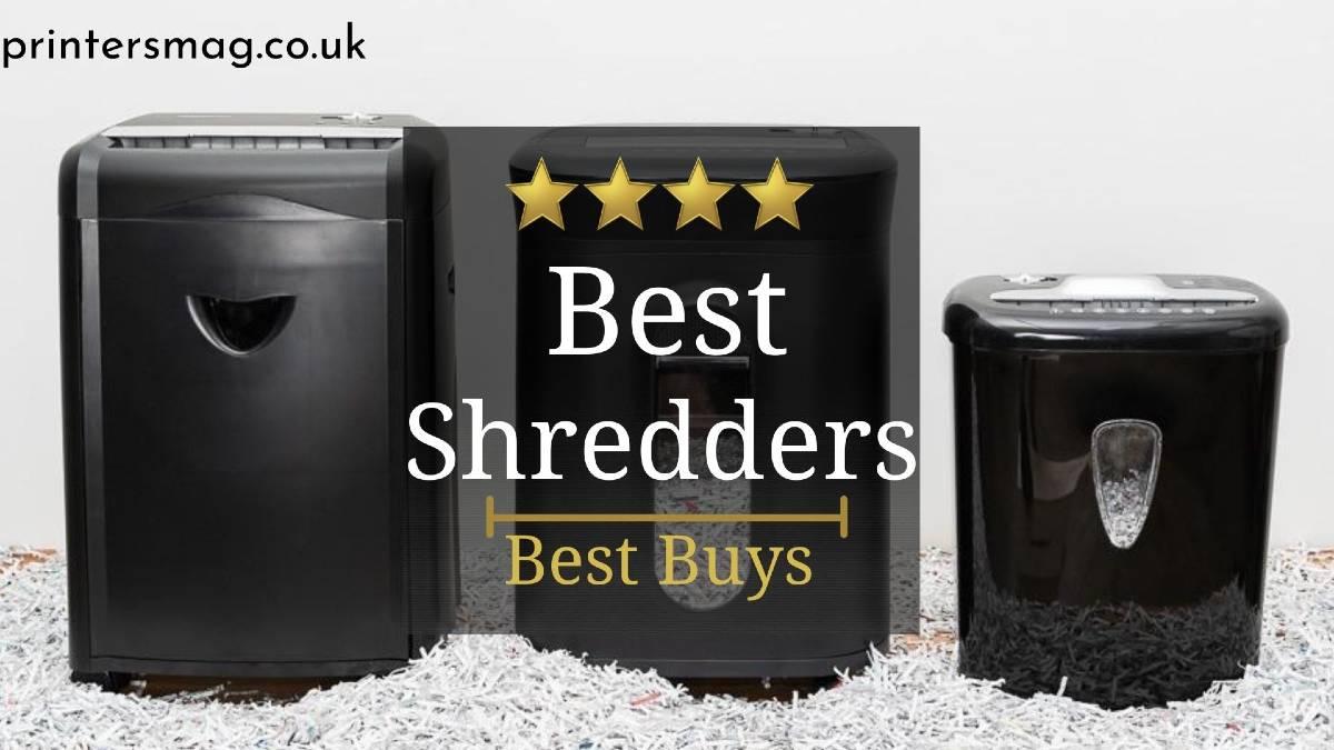 BEST SHREDDERs