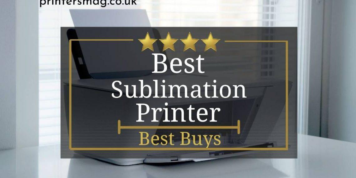 Best Sublimation Printer UK