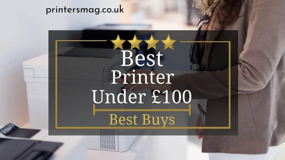 Best Printer Under £100 UK
