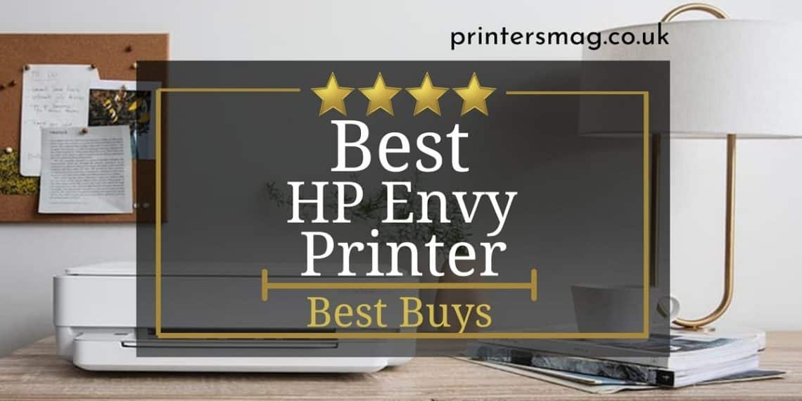 Best HP Envy Printer UK